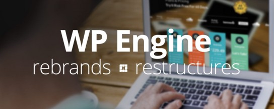 WP Engine rebrands and restructures