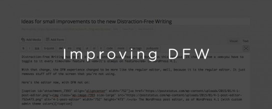 Ideas for small improvements to the new Distraction-Free Writing