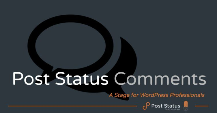 The Post Status Comments Podcast